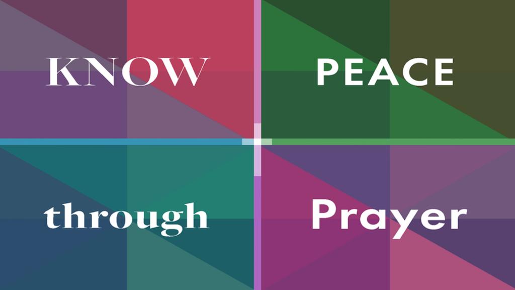 Know Peace Through Prayer